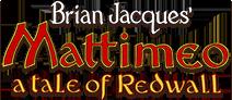 Brian Jacques' Mattimeo a tale of Redwall